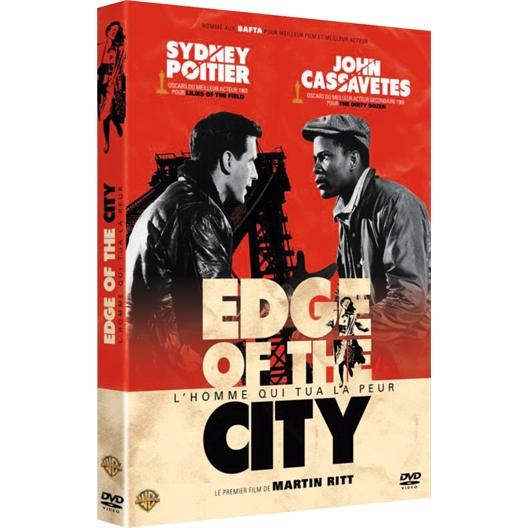 Edge of the city : John Cassavetes, Sidney Poitier…