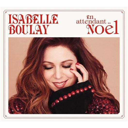 Isabelle Boulay En attendant Noël