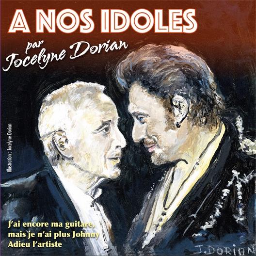 A nos idoles Jocelyne Dorian