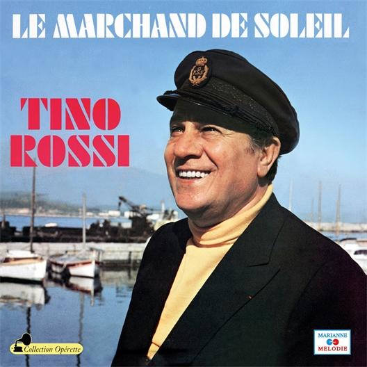Le Marchand de soleil : Tino Rossi