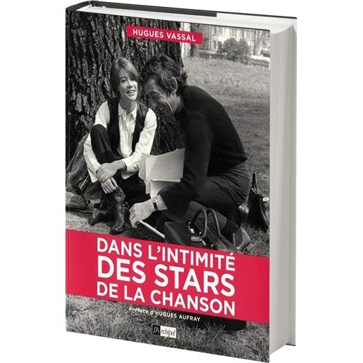 Dans l'intimité des stars de la chanson : Hugues Vassal