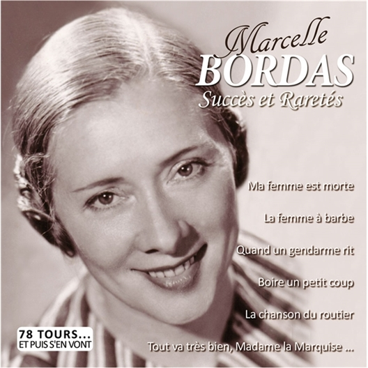 Marcelle Bordas : Succès et Raretés