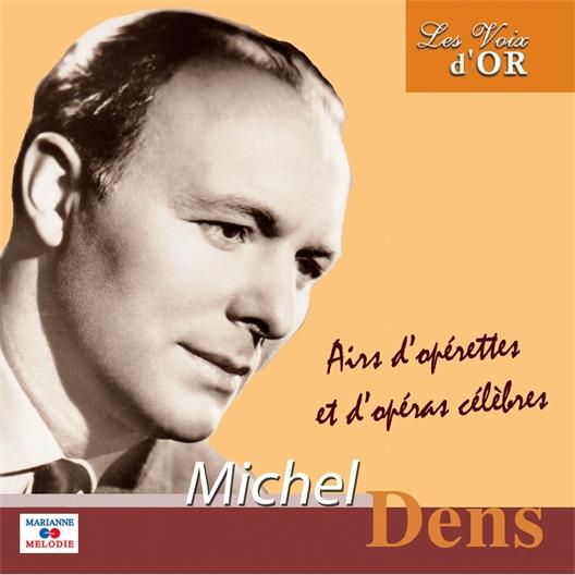 Michel Dens : Airs d'opérettes et d'opéras célèbres