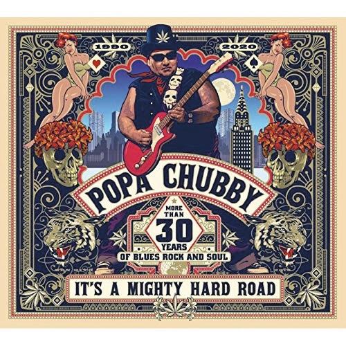 Popa Chubby : It's a mighty hard Road