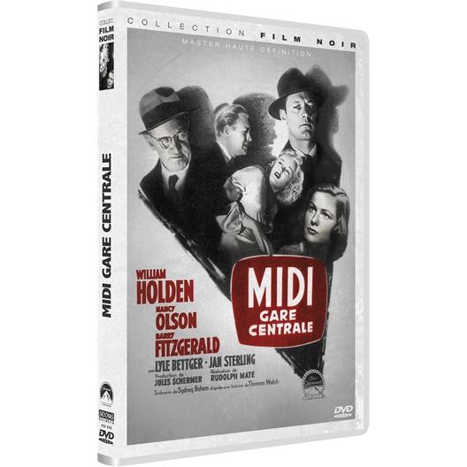 Midi gare centrale : William Holden, Nancy Olson, …