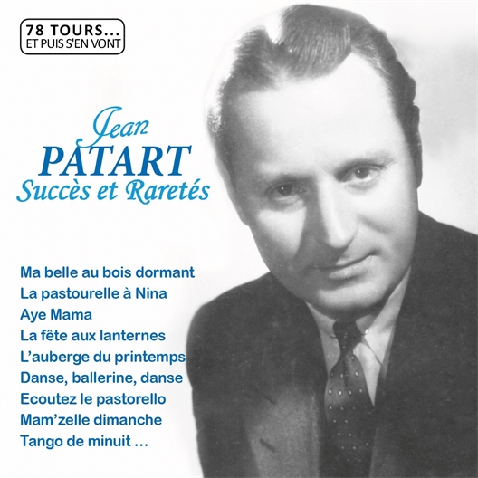 Jean Patart : succès et raretés