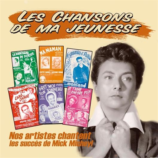 Mick Micheyl : Nos artistes chantent (CD)