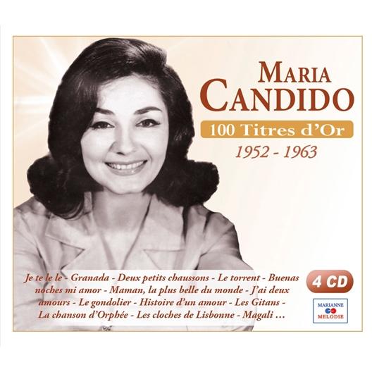 Maria Candido : 100 titres d' Or 1952 - 1963