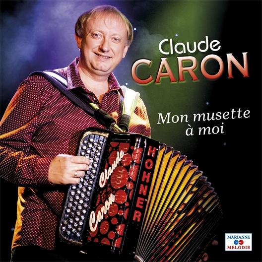 Claude Caron : Mon musette à moi
