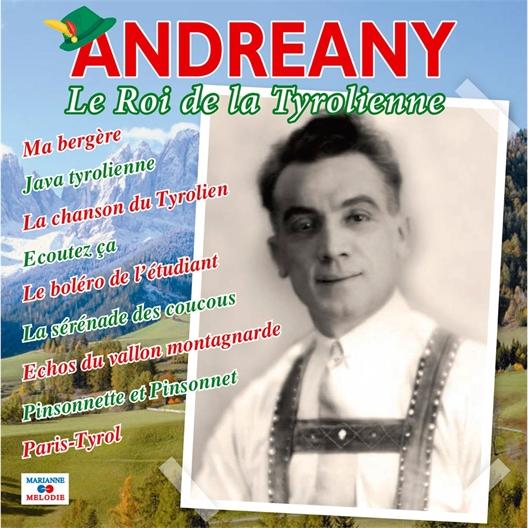 Andreany : Le Roi de la Tyrolienne