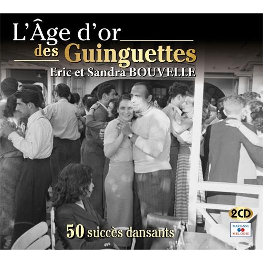 L'Âge d'Or des Guinguettes : Eric et Sandra Bouvelle