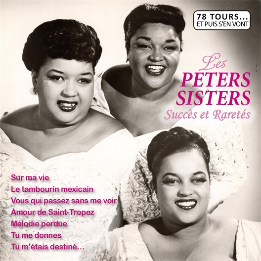 Les Peters Sister : Succès et Raretés