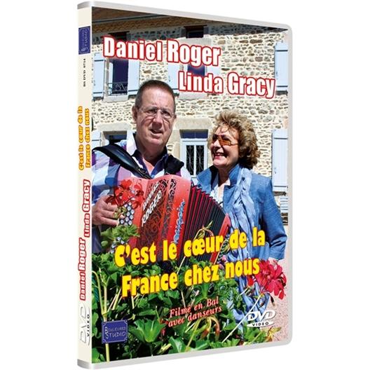 Daniel Roger et Linda Gracy : C'est le cœur de le France chez nous