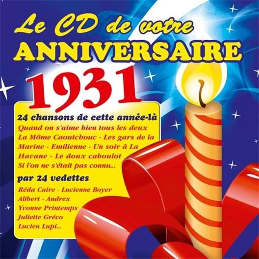 Le CD de votre anniversaire : 1931 (CD)