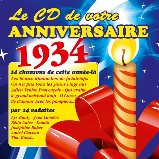 Le CD de votre anniversaire : 1934 (CD)