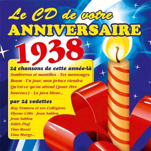Le CD de votre anniversaire : 1938 (CD)