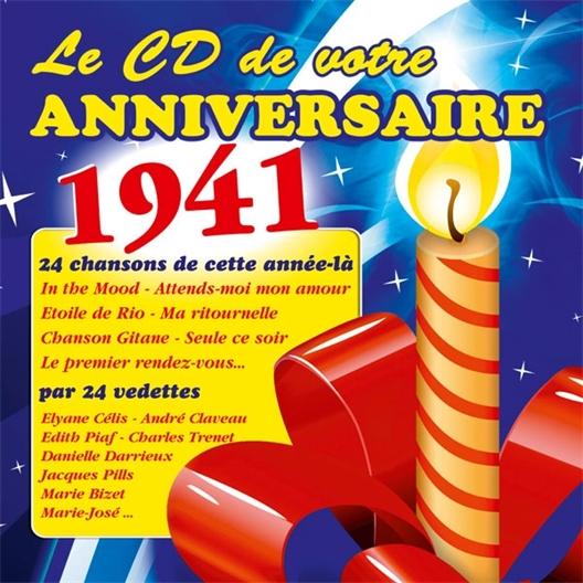 Le CD de votre anniversaire : 1941 (CD)