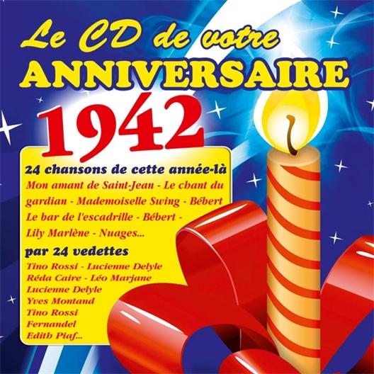 Le CD de votre anniversaire : 1942 (CD)
