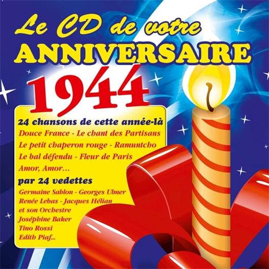 Le CD de votre anniversaire : 1944 (CD)