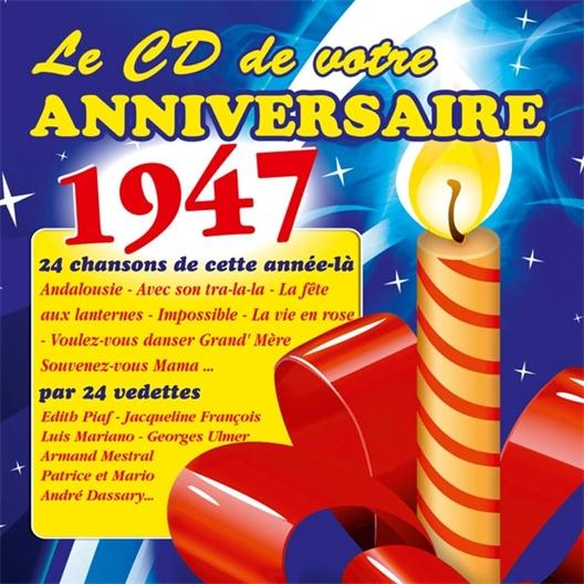 Le CD de votre anniversaire : 1947 (CD)