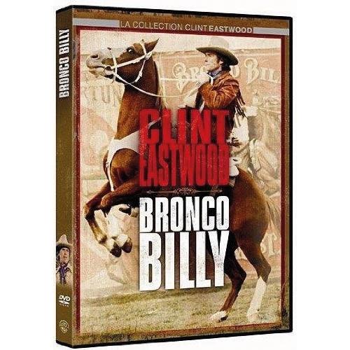 Bronco Billy : Clint Eastwood, Sondra Locke…