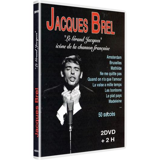 Jacques Brel : Le Grand Jacques