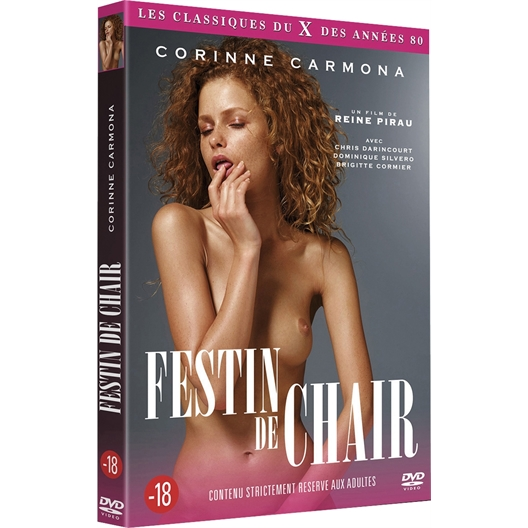 Festin de chair : Corinne Carmona, Chris Darincourt, ...