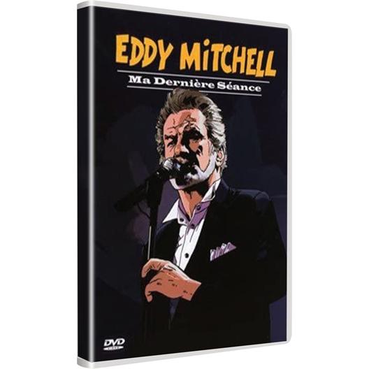 Eddy Mitchell : Ma dernière séance