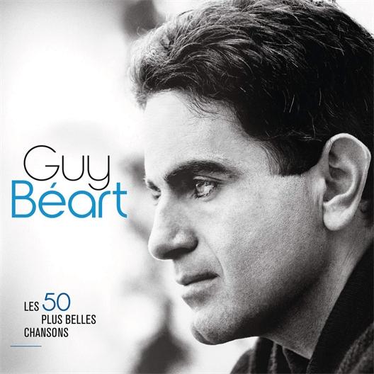 Guy Béart : Ses 50 plus belles chansons