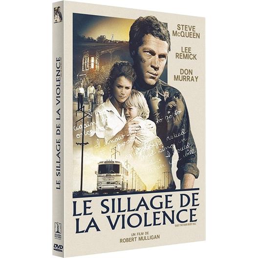 Le sillage de la violence : Steve McQueen, Don Murray, …