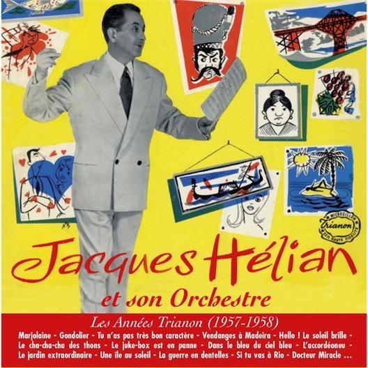 Jacques Hélian : Les années Trianon (1957-1958)