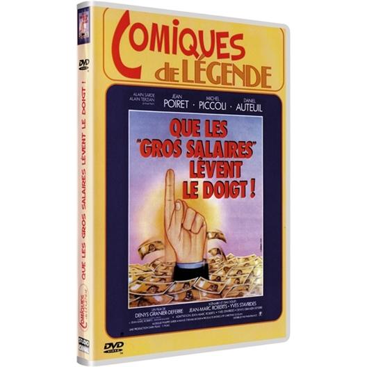 Que les gros salaires lèvent le doigt : Daniel Auteuil, Jean Poiret, …