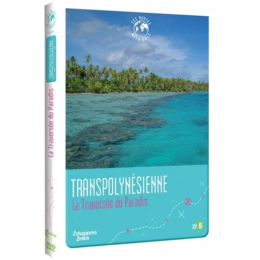 Transpolynésienne : La traversée du paradis (DVD)