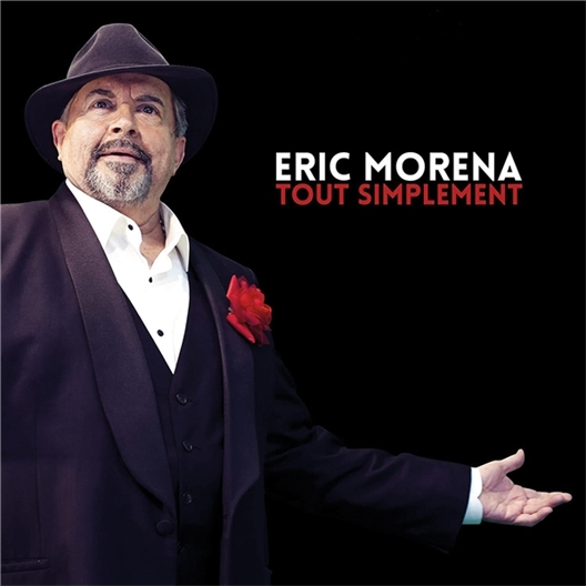 Eric Morena : Tout simplement
