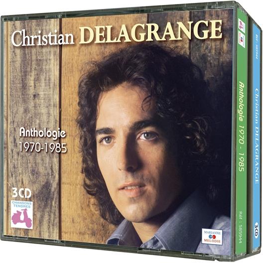 Christian Delagrange : Anthologie 1970-1985
