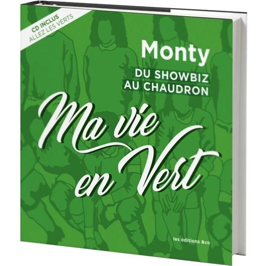 Monty : Ma vie en vert