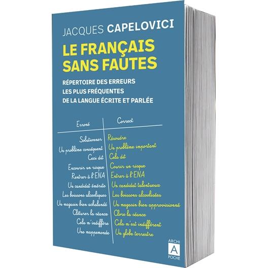 Le français sans fautes : Jacques Capelovici