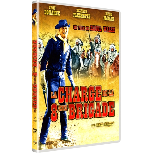 La charge de la 8ème brigade : Troy Donahue, Suzanne Pleshette