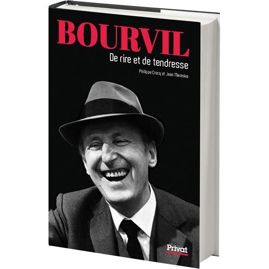 Bourvil : De rire et de tendresse