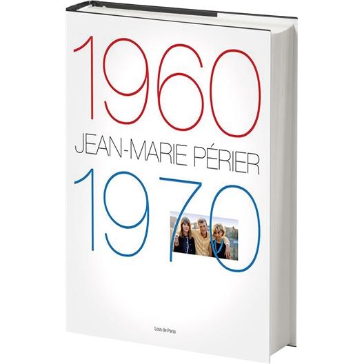 Livre Jean-Marie Perrier 1960-1970