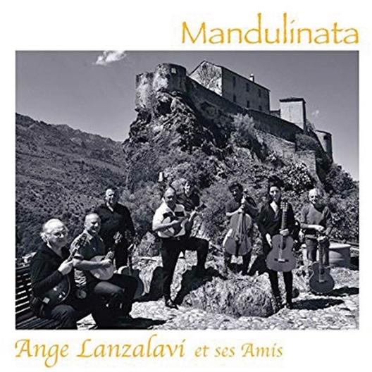 Ange Lanzalavi et ses amis : Mandulinata