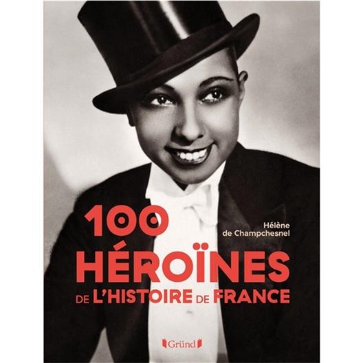 100 Héroïnes de l'Histoire de France : Hélène de Champchesnel