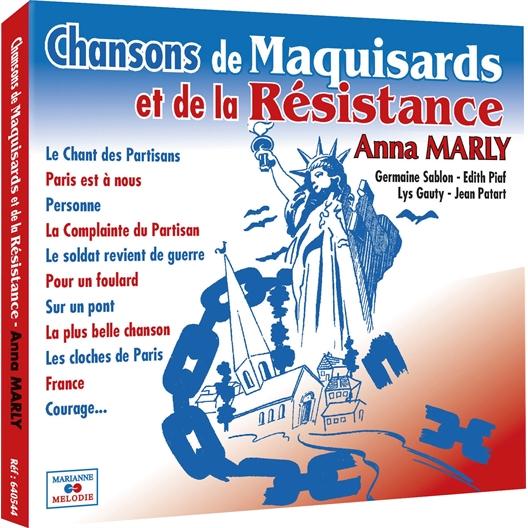 Chansons de Maquisards et de la Résistance : Anna Marly