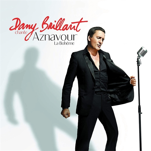 Dany Brillant : Chante Aznavour - La bohème