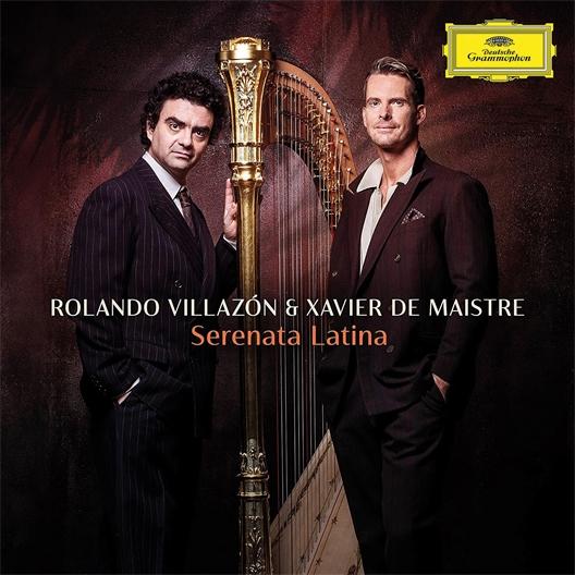 Rolando Villazon & Xavier de Maistre : Sereneta Latina
