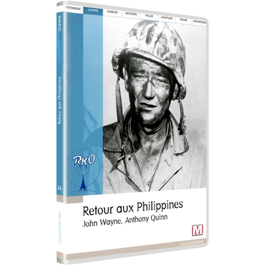 Retour aux philippines : John Wayne, Anthony Quinn…