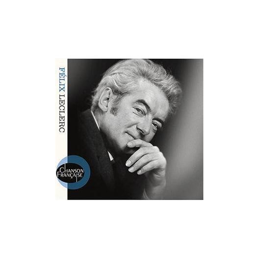 Felix Leclerc : Collection Chanson Française (CD)