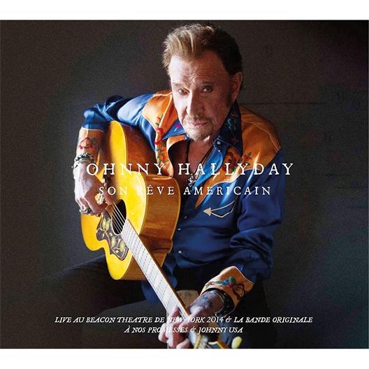 Johnny Hallyday : Son rêve américain