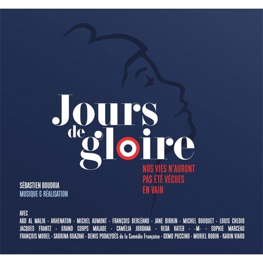 Jours de Gloire 23 textes républicains : Sophie Marceau, Grand Corps Malade, Jane Birkin, …