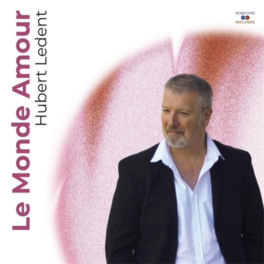 Hubert Ledent : Le Monde Amour